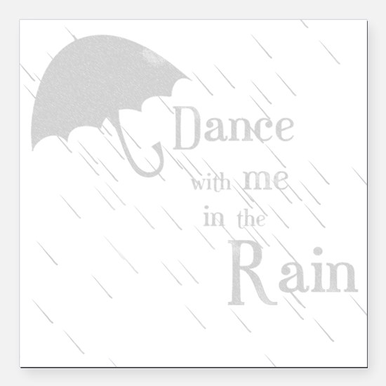 "Rain-DanceW Square Car Magnet 3"" x 3"""