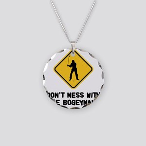 Don't Mess With The Bogeyman Necklace Circle Charm