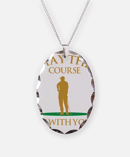 May The Course Be With You Necklace