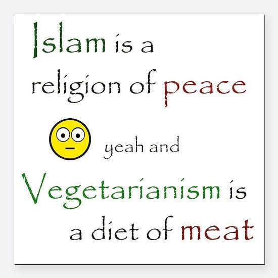"islam is Square Car Magnet 3"" x 3"""