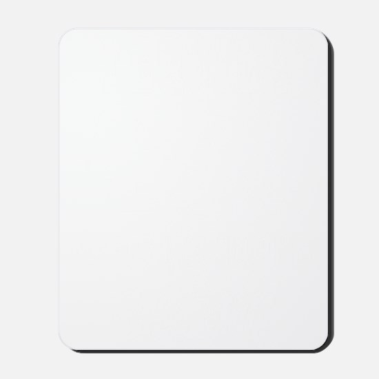 TequilaMakesHerClothes_white Mousepad