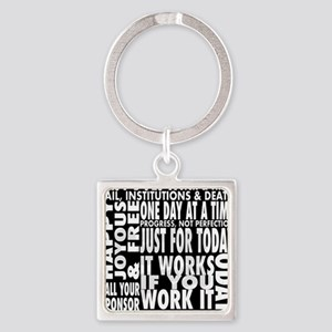 12 STEP SLOGONS IN BLACK Square Keychain