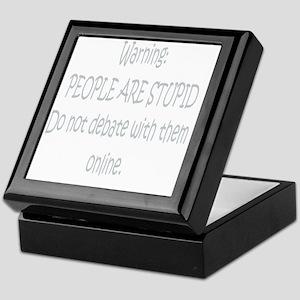 warning_people_are_stupid Keepsake Box