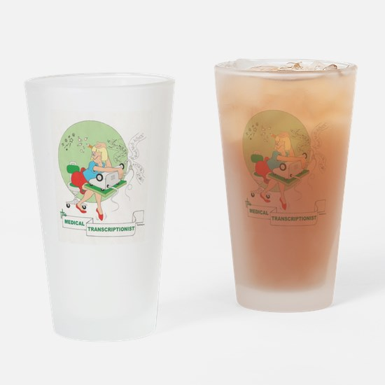 MEDICAL TRANSCRIPTIONIST II Drinking Glass