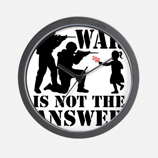 war is not the answer rev Wall Clock