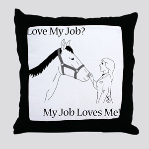 lovemyjobhorsef Throw Pillow