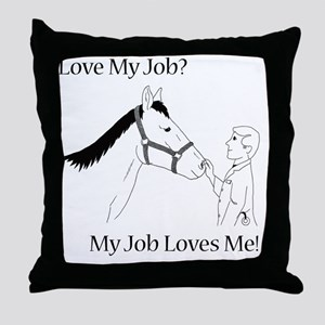 lovemyjobhorsem Throw Pillow