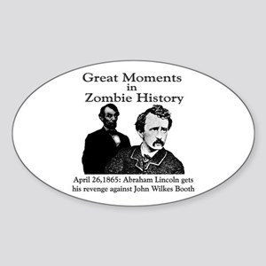 Great Moments in Zombie History Oval Sticker