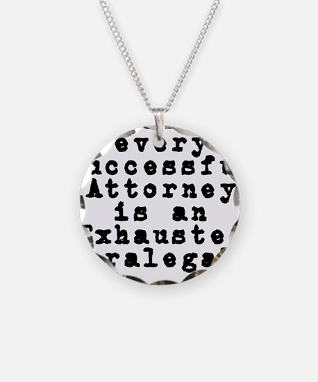 Behind every Attorney_blk Necklace