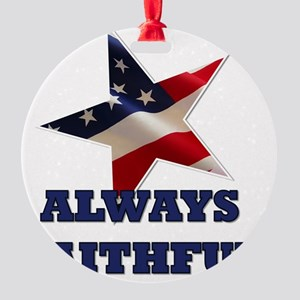 alwaysfaithful23 Round Ornament