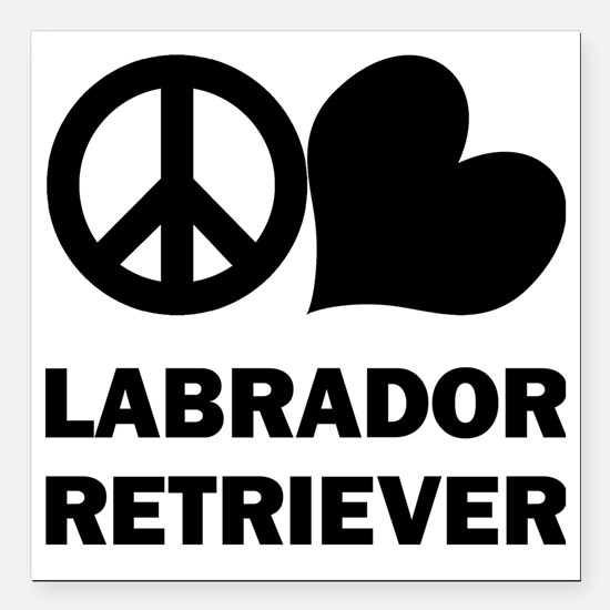 "FIN-peace-love-labrador- Square Car Magnet 3"" x 3"""