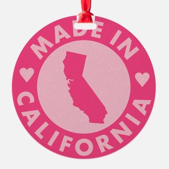 Pink-Made-In-Califotnia2 Ornament
