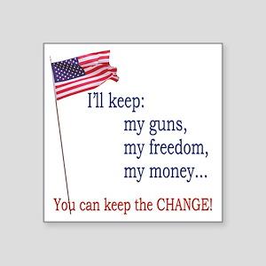 "Keep-The-Change-T-Shirt Square Sticker 3"" x 3"""
