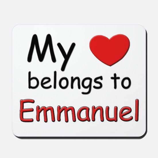 My heart belongs to emmanuel Mousepad