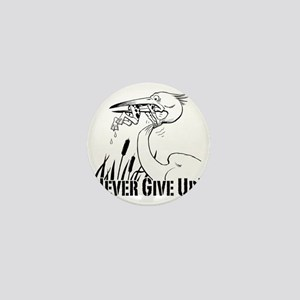 Dont Give Up2 Mini Button