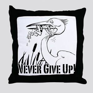 Dont Give Up2 Throw Pillow