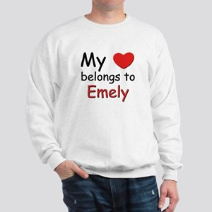 My heart belongs to emely Sweatshirt