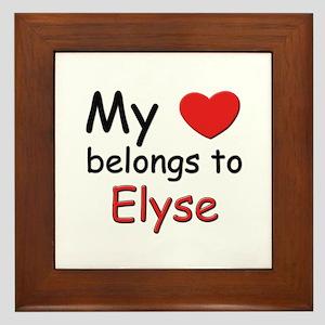 My heart belongs to elyse Framed Tile