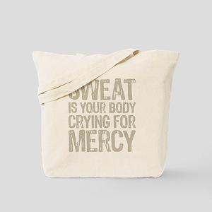 Sweat Mercy Tote Bag