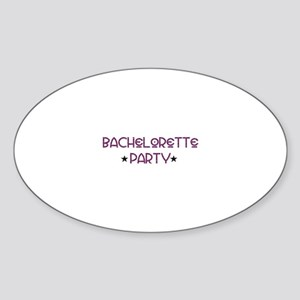 Uptown Bachelorette Party Oval Sticker