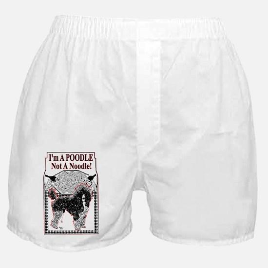 Poodle Not Noodle Boxer Shorts