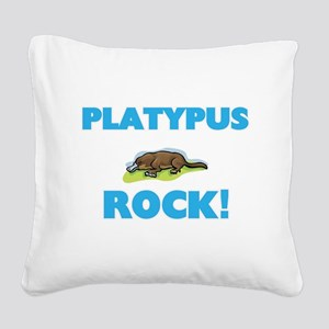 Platypus rock! Square Canvas Pillow