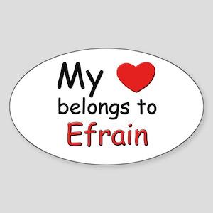 My heart belongs to efrain Oval Sticker