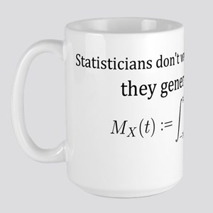 2-Statisticians dont wait (TS-B) Large Mug