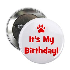 It's My Birthday - Red Paw Button