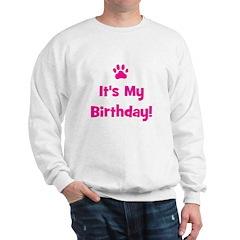 It's My Birthday - Pink Paw Sweatshirt