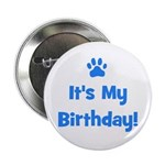 It's My Birthday - Blue Paw Button