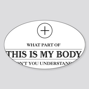 This_Is_My_Body_Light Sticker (Oval)