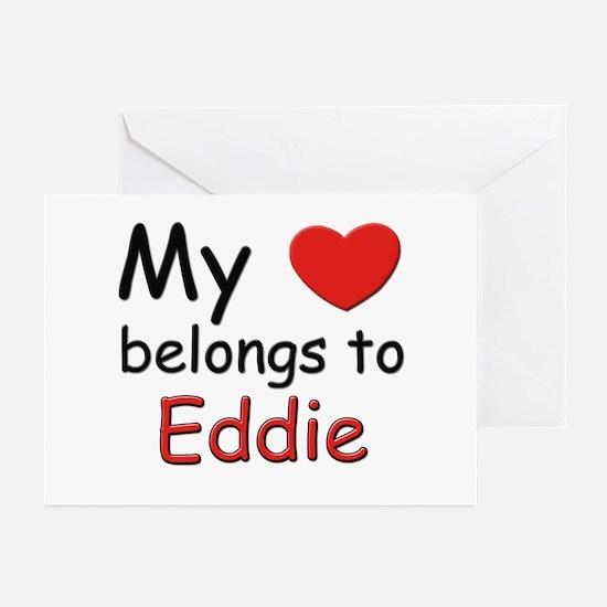 My heart belongs to eddie Greeting Cards (Package