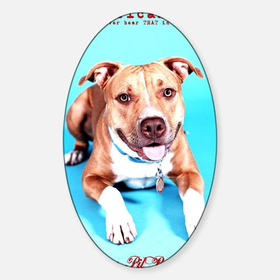 Pit Bull- An American Hero Sticker (Oval)