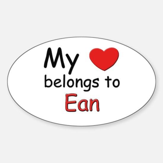 My heart belongs to ean Oval Decal