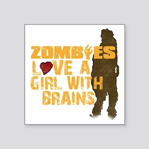 "Zombiesloveagirll Square Sticker 3"" x 3"""
