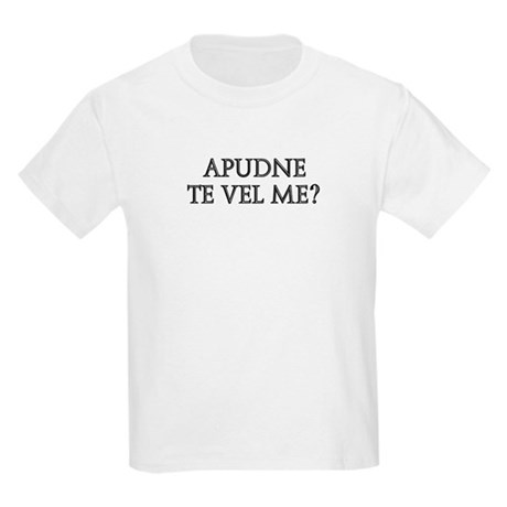APUDNE TE VEL ME Kids Light T-Shirt