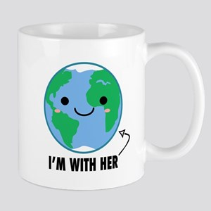 I'm With Her - Planet Earth Day Mugs