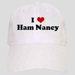 I Love Ham Nancy Cap