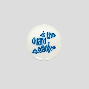 Is the guard ready? Mini Button