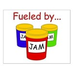 Fueled by Jam Small Poster