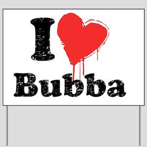 heartbubba_black Yard Sign