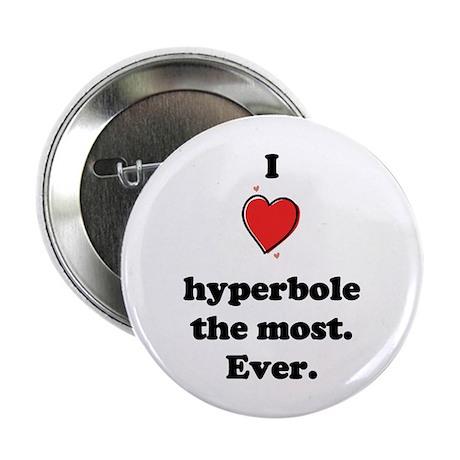 Hyperbole Button
