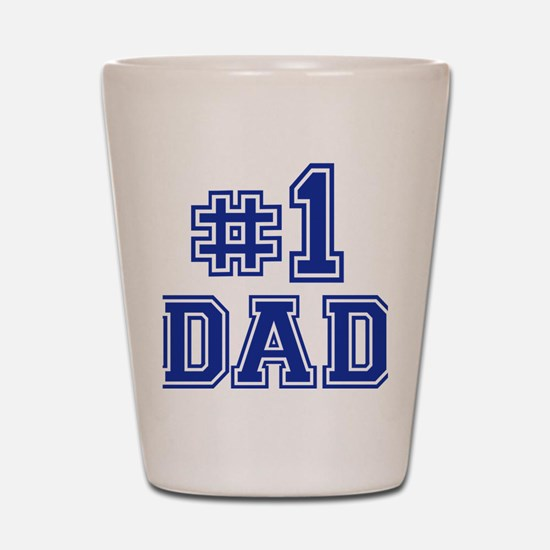 dad_no_1 Shot Glass