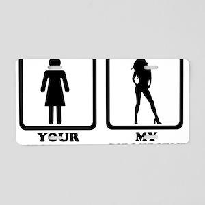 your_girlfriend_my_girlfrie Aluminum License Plate