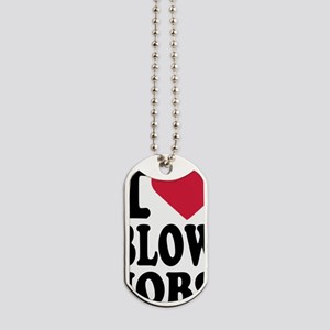i_love_blowjobs_3lines Dog Tags
