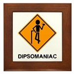 Caution Dipsomaniac Framed Tile