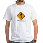 Caution Dipsomaniac White T-Shirt