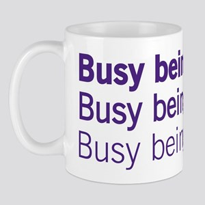 Busy-Being Mug