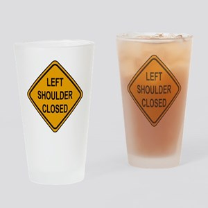 Left Shoulder Closed Drinking Glass